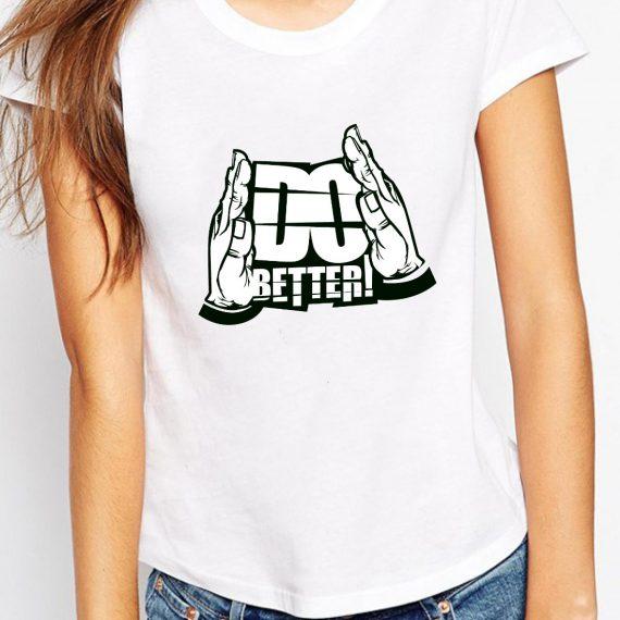 Do Better Tricou Alb Femeie