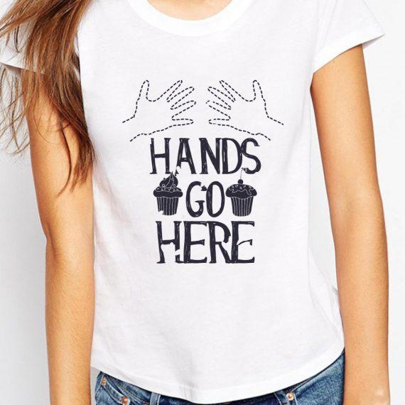 Hands Go Here Tricou Alb Femeie
