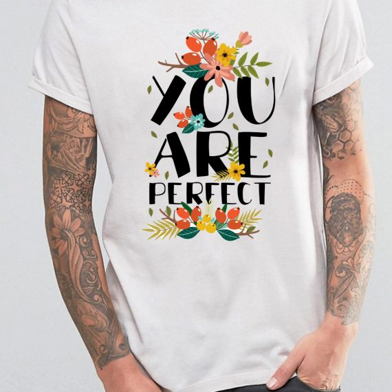 You Are Perfect Tricou Alb Barbat